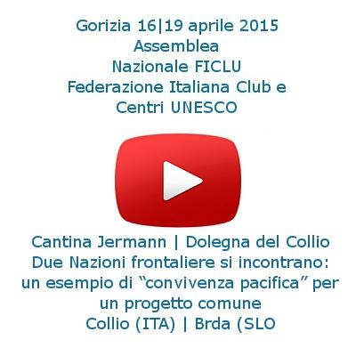 Collio Brda; club UNESCO Udine; Collio; Brda