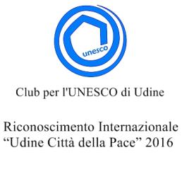 """Riconoscimento Internazionale """"Udine Città della Pace"""" 2016"""