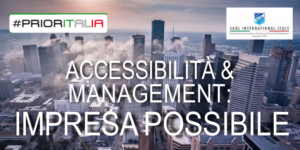 Accessibilità; Management; Accessibilità Management Impresa Possibile